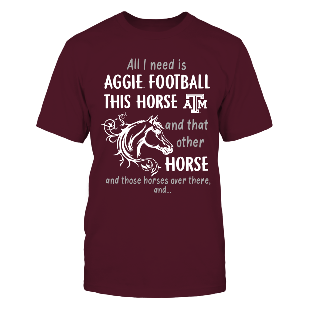 Texas A&M Aggies - All I Need - Team And Horse - Other Horses Front picture