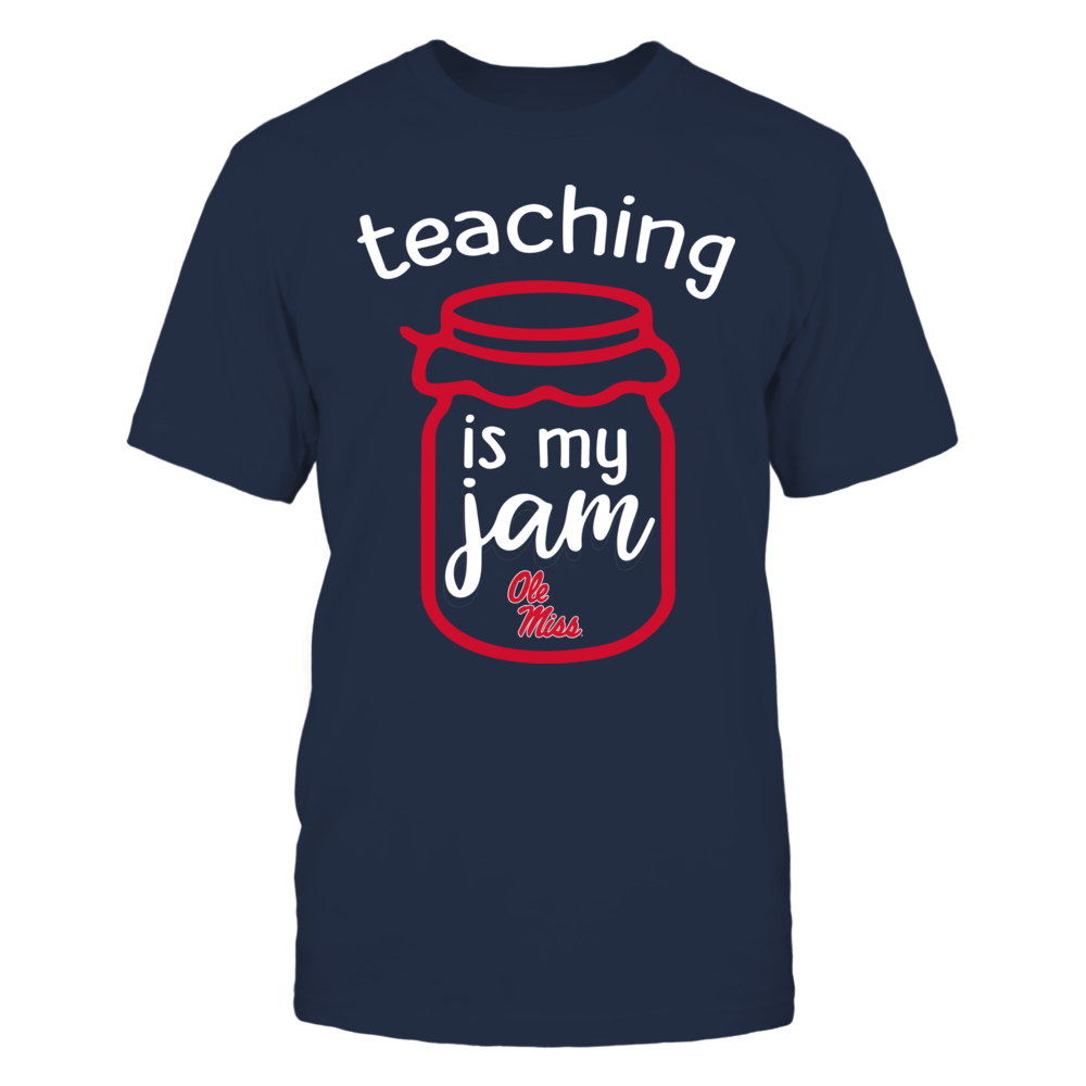 Ole Miss Rebels - Teaching is My Jam - Jar Front picture