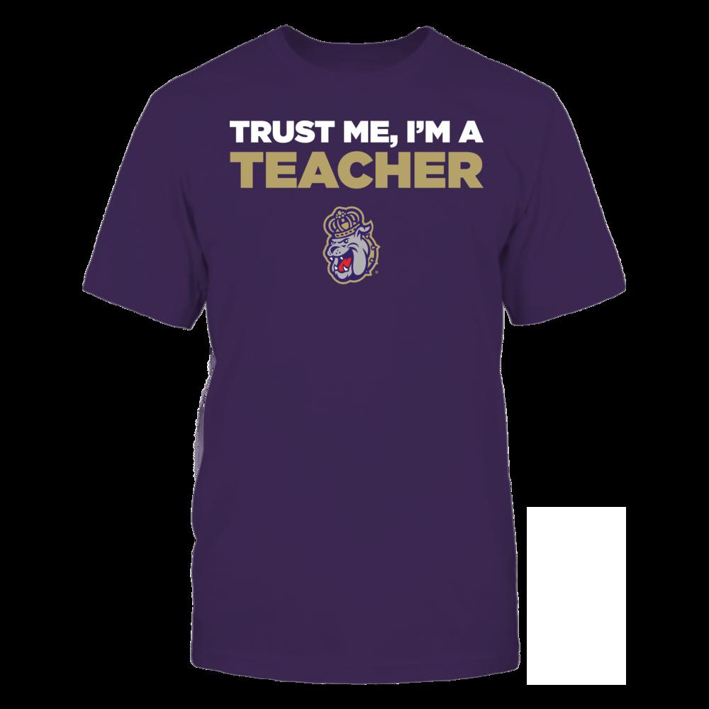James Madison Dukes - Trust Me - I'm a Teacher - Team Front picture