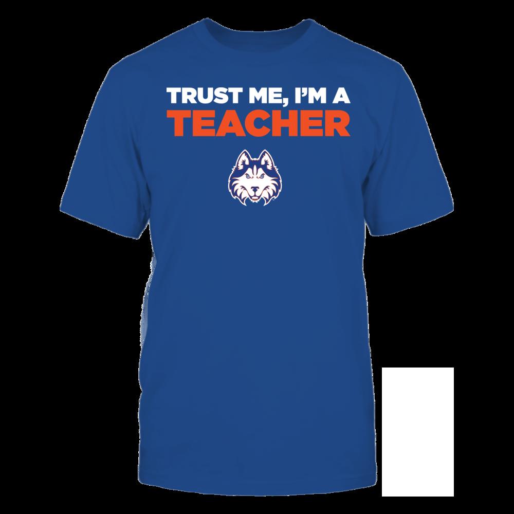 Houston Baptist Huskies - Trust Me - I'm a Teacher - Team Front picture