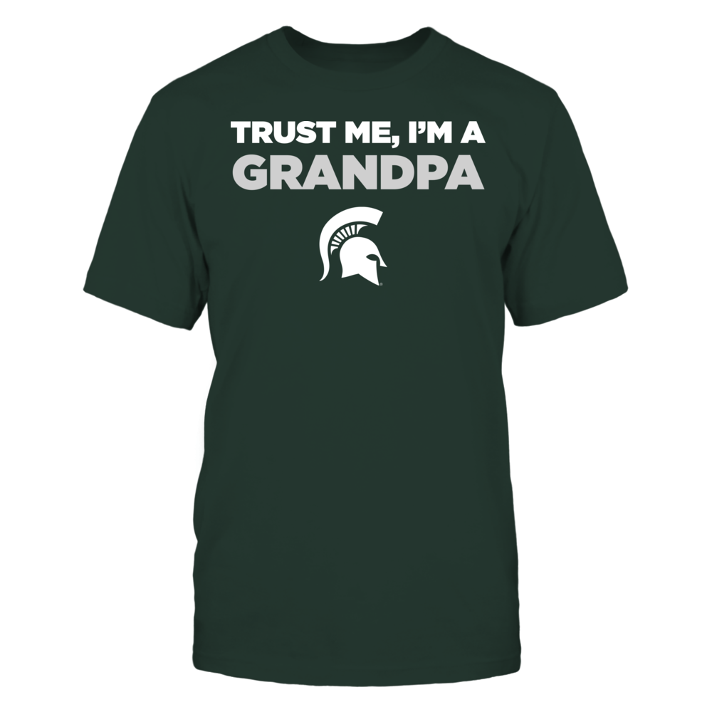 Michigan State Spartans - Trust Me - I'm a Grandpa - Team Front picture