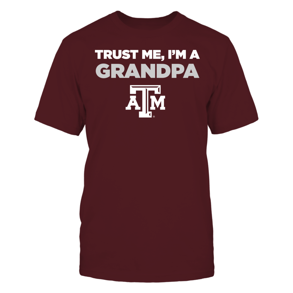 Texas A&M Aggies - Trust Me - I'm a Grandpa - Team Front picture