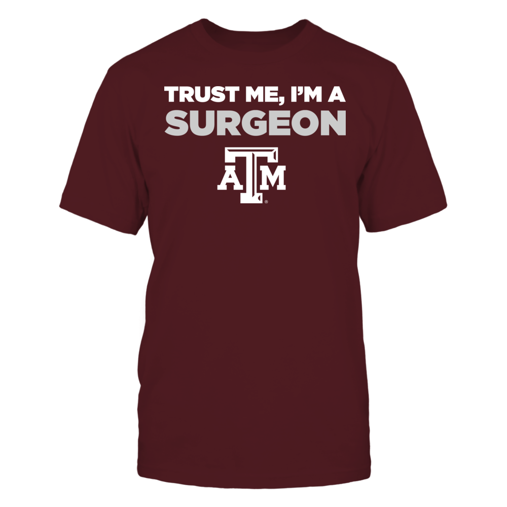 Texas A&M Aggies - Trust Me - I'm a Surgeon - Team Front picture