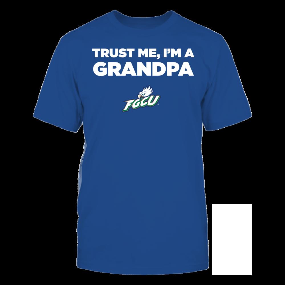 Florida Gulf Coast Eagles - Trust Me - I'm a Grandpa - Team Front picture