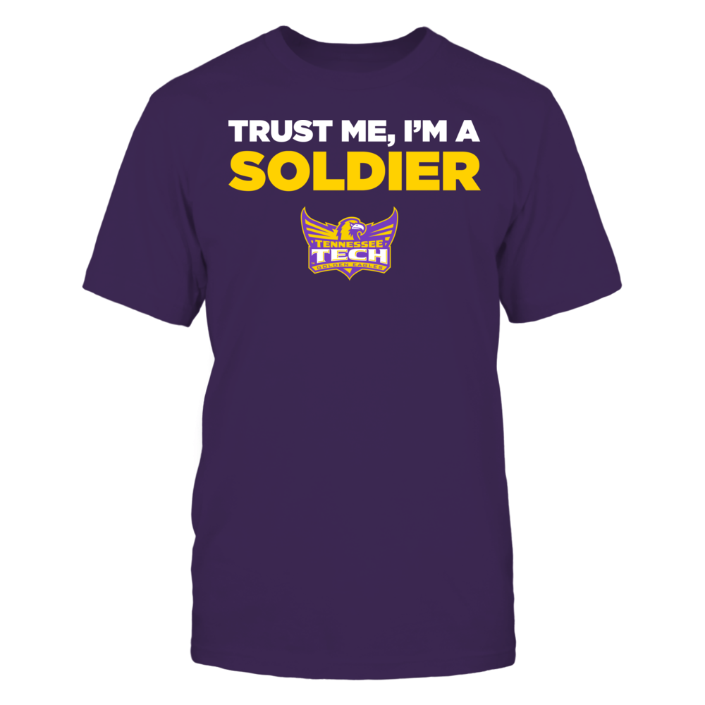 Tennessee Tech Golden Eagles - Trust Me - I'm a Soldier - Team Front picture