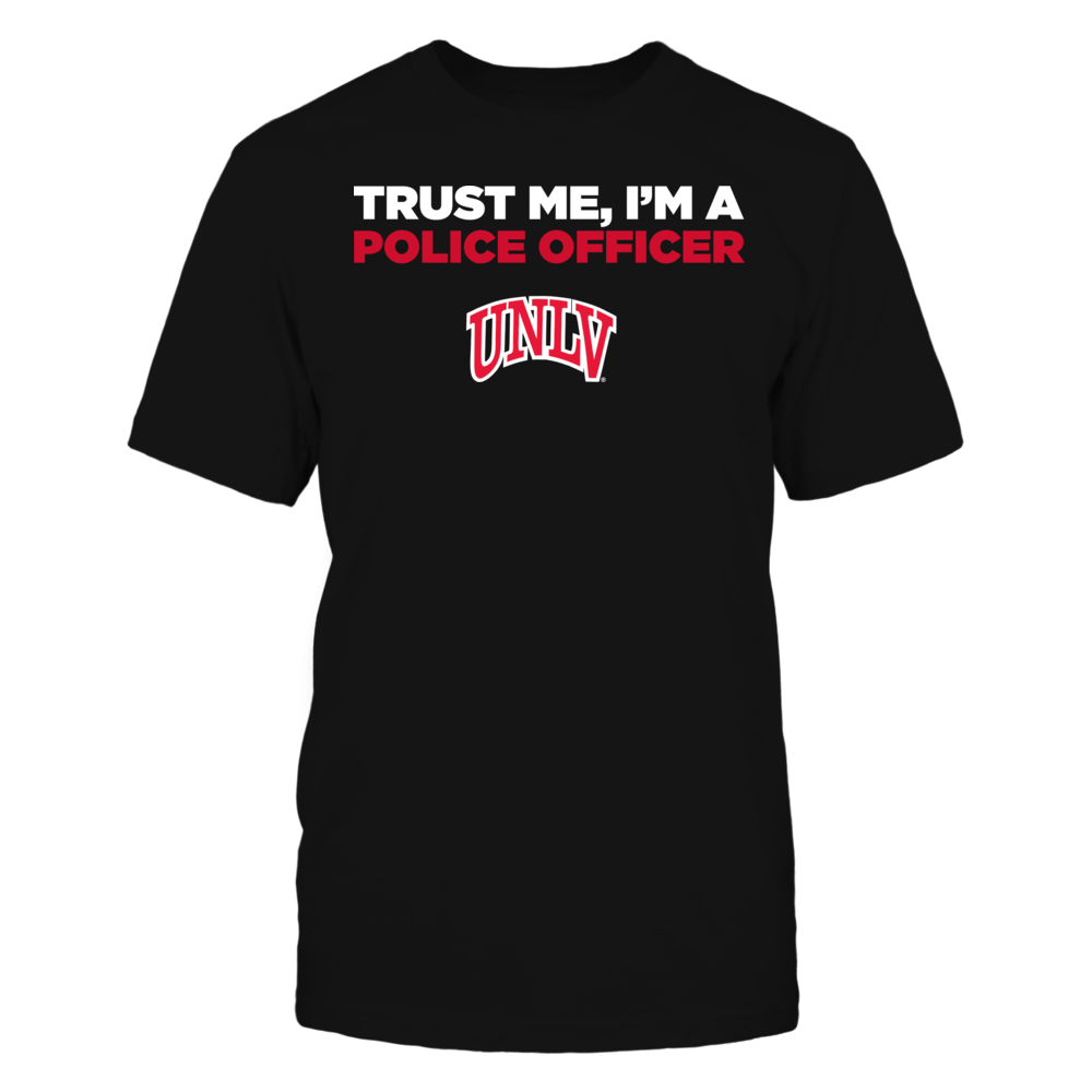UNLV Rebels - Trust Me - I'm a Police Officer - Team Front picture