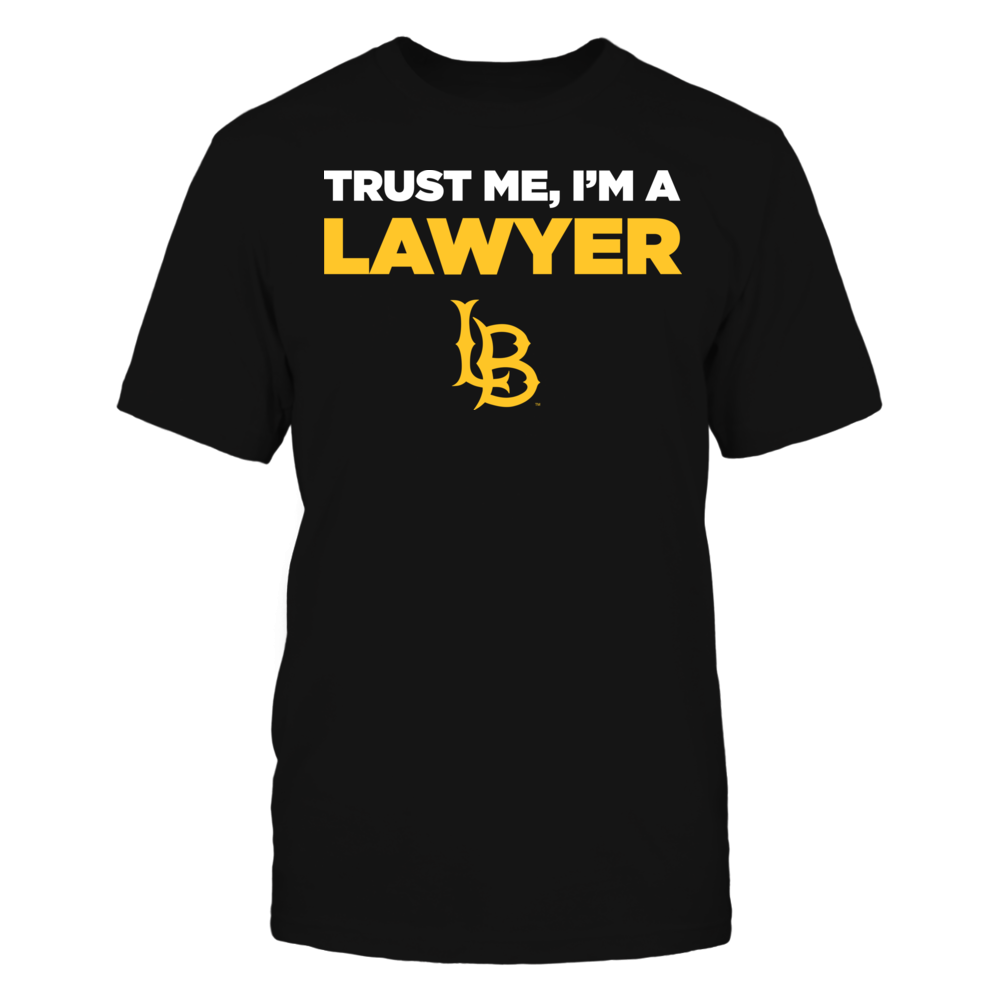 Long Beach State 49ers - Trust Me - I'm a Lawyer - Team Front picture