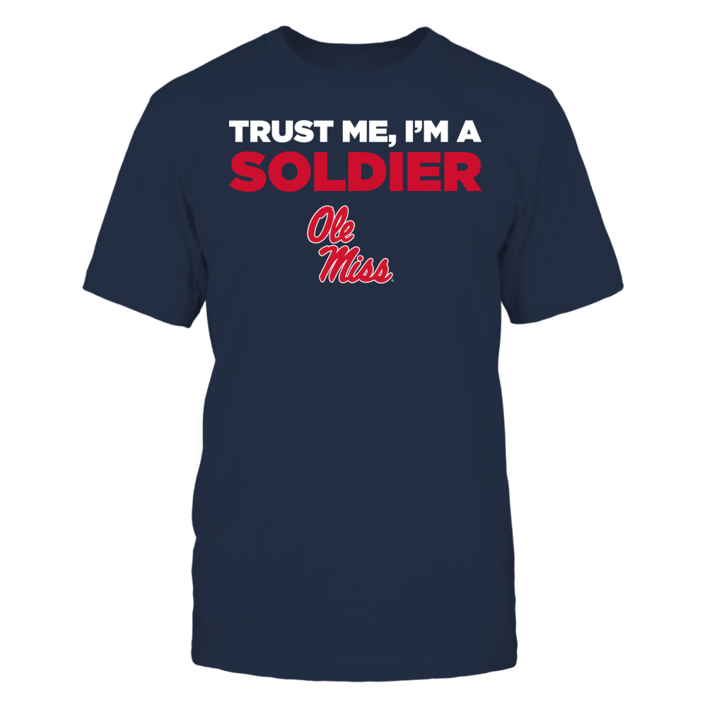 Ole Miss Rebels - Trust Me - I'm a Soldier - Team Front picture