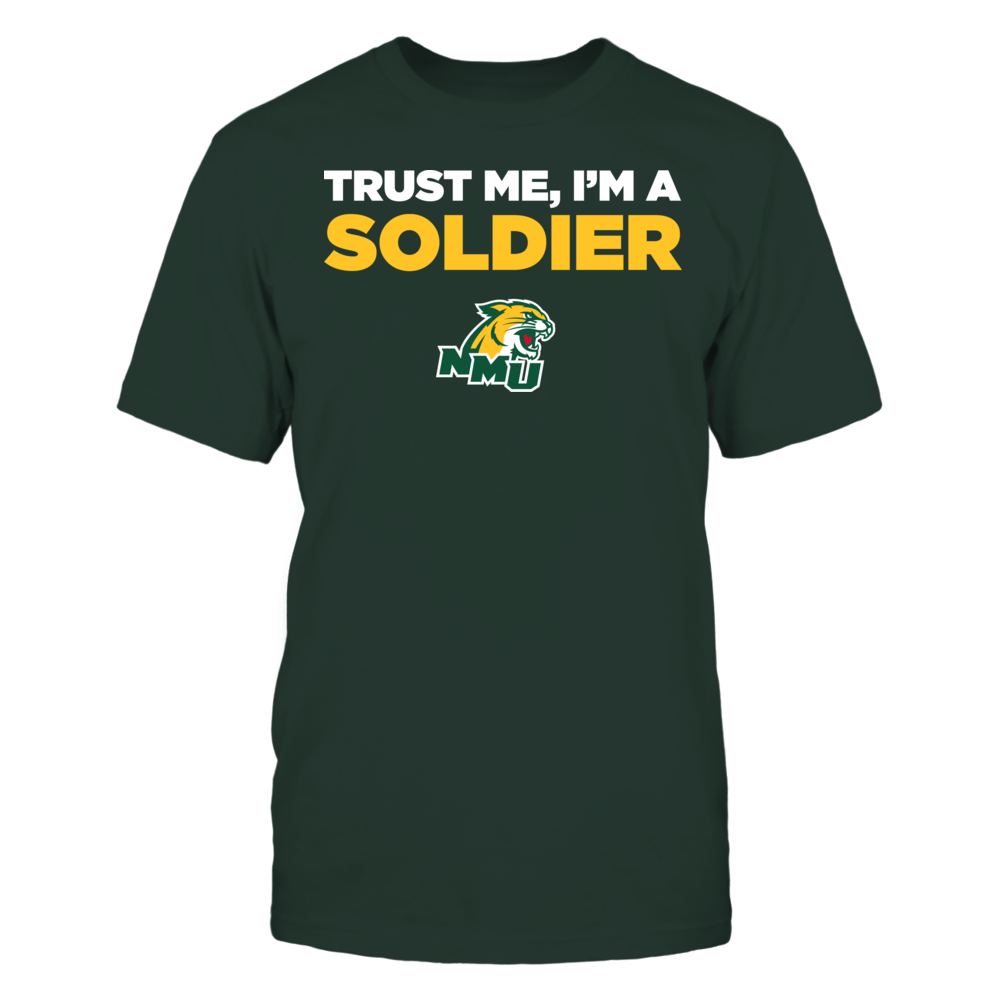 Northern Michigan Wildcats - Trust Me - I'm a Soldier - Team Front picture
