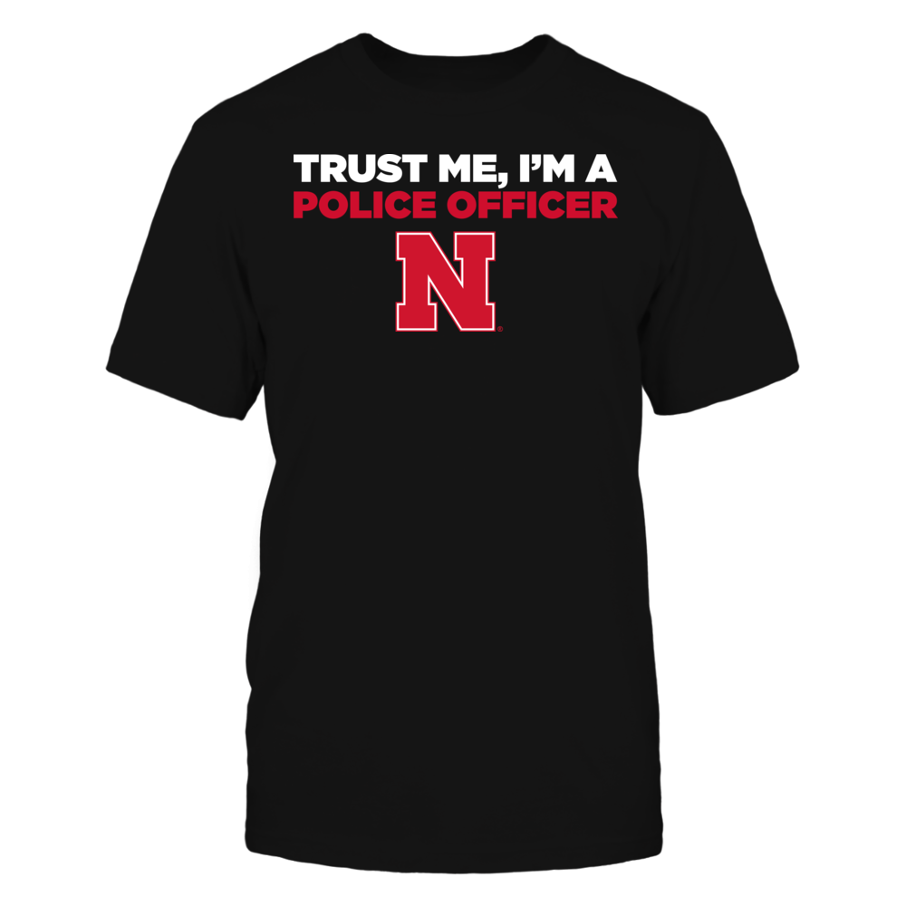 Nebraska Cornhuskers - Trust Me - I'm a Police Officer - Team Front picture