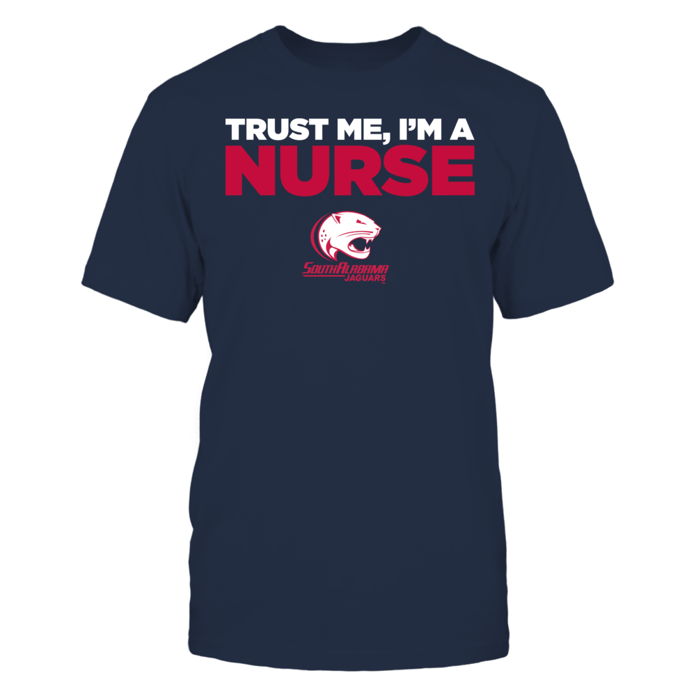 South Alabama Jaguars - Trust Me - I'm a Nurse - Team Front picture