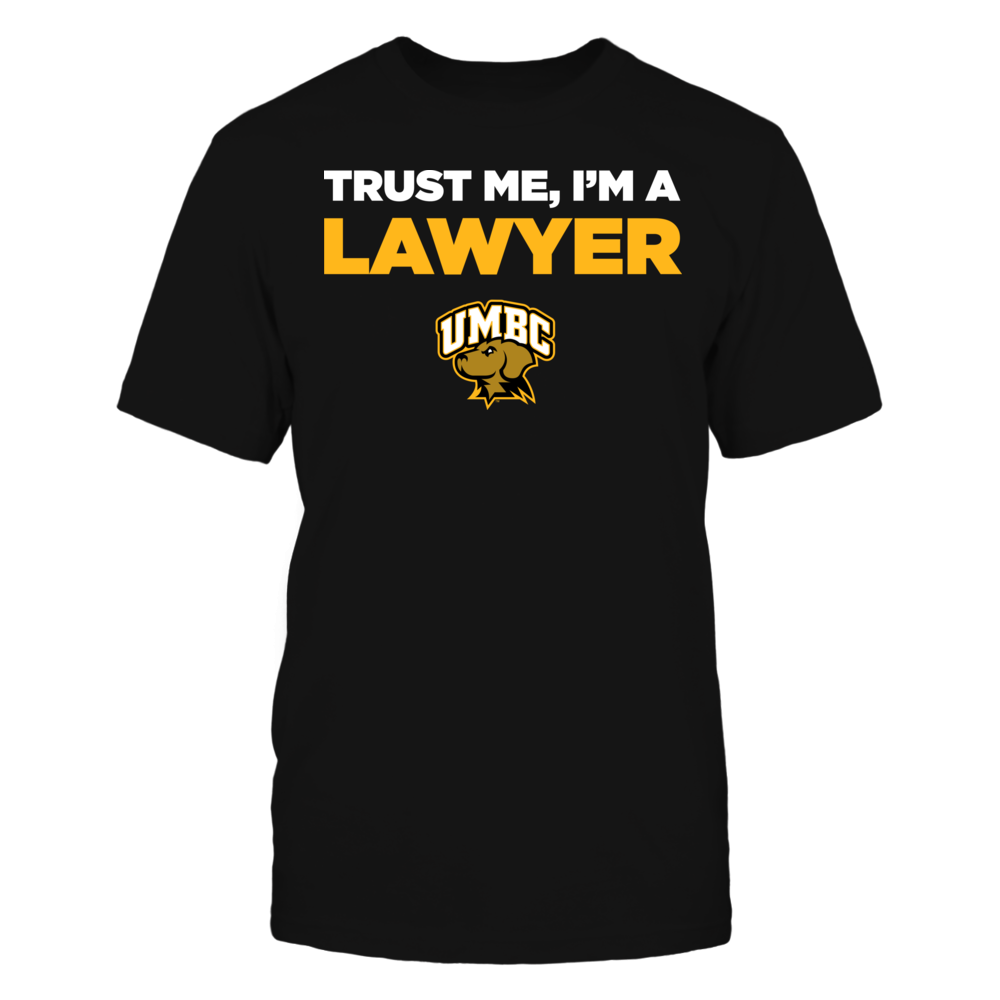 UMBC Retrievers - Trust Me - I'm a Lawyer - Team Front picture