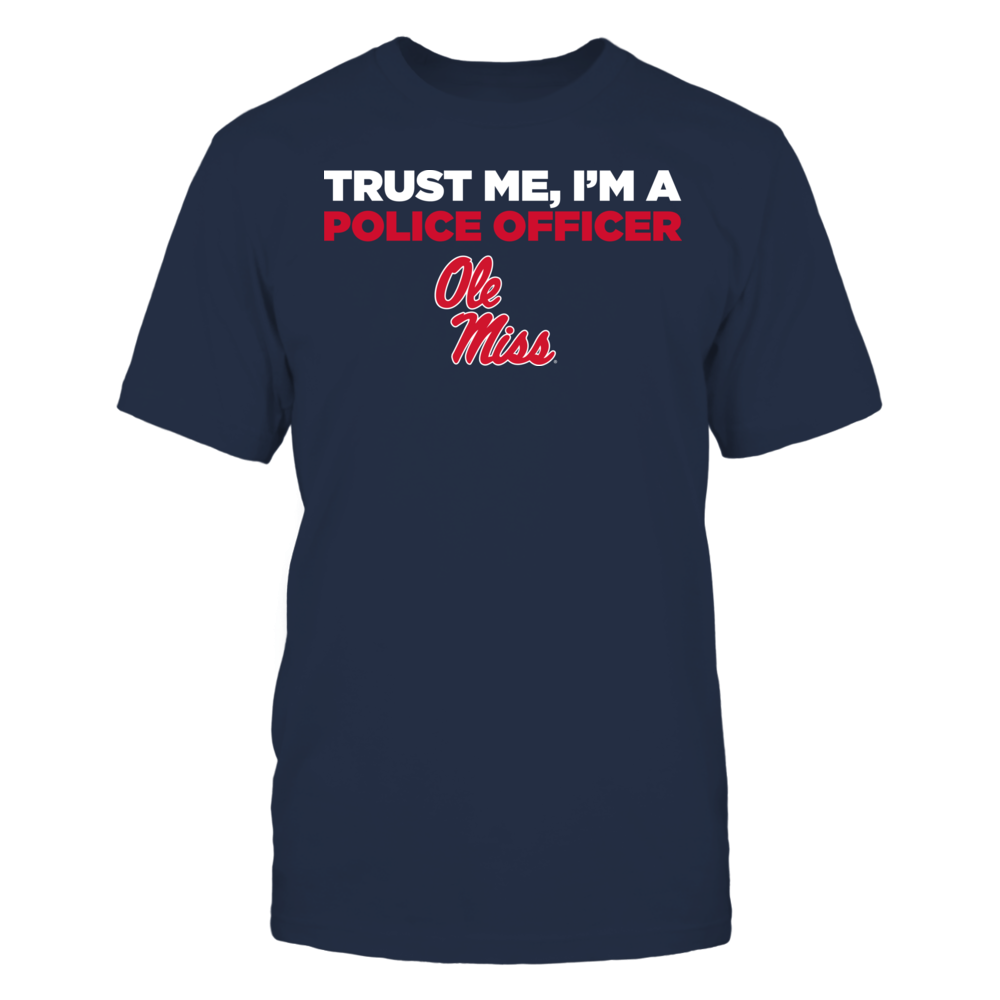 Ole Miss Rebels - Trust Me - I'm a Police Officer - Team Front picture