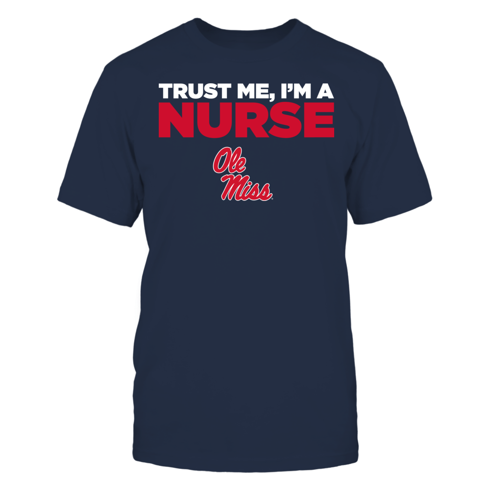 Ole Miss Rebels - Trust Me - I'm a Nurse - Team Front picture