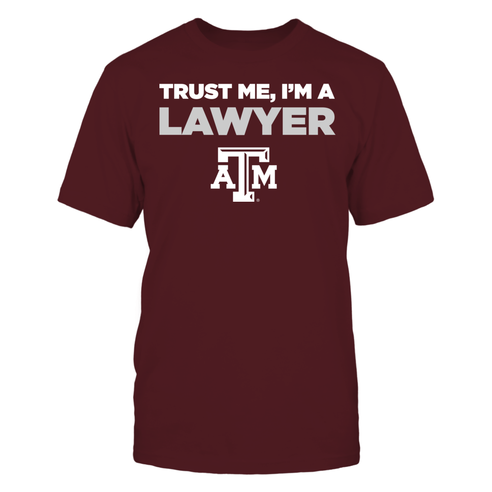 Texas A&M Aggies - Trust Me - I'm a Lawyer - Team Front picture