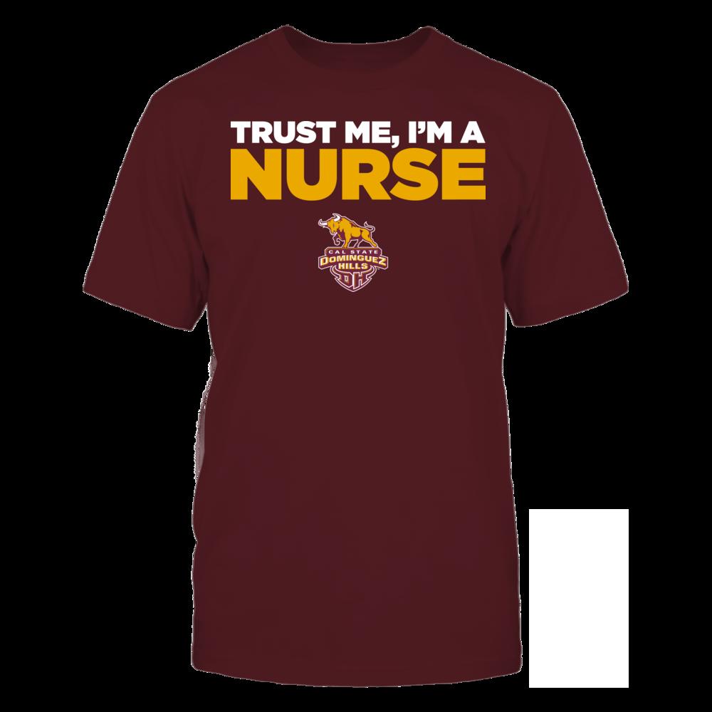 Cal State Dominguez Hills Toros - Trust Me - I'm a Nurse - Team Front picture