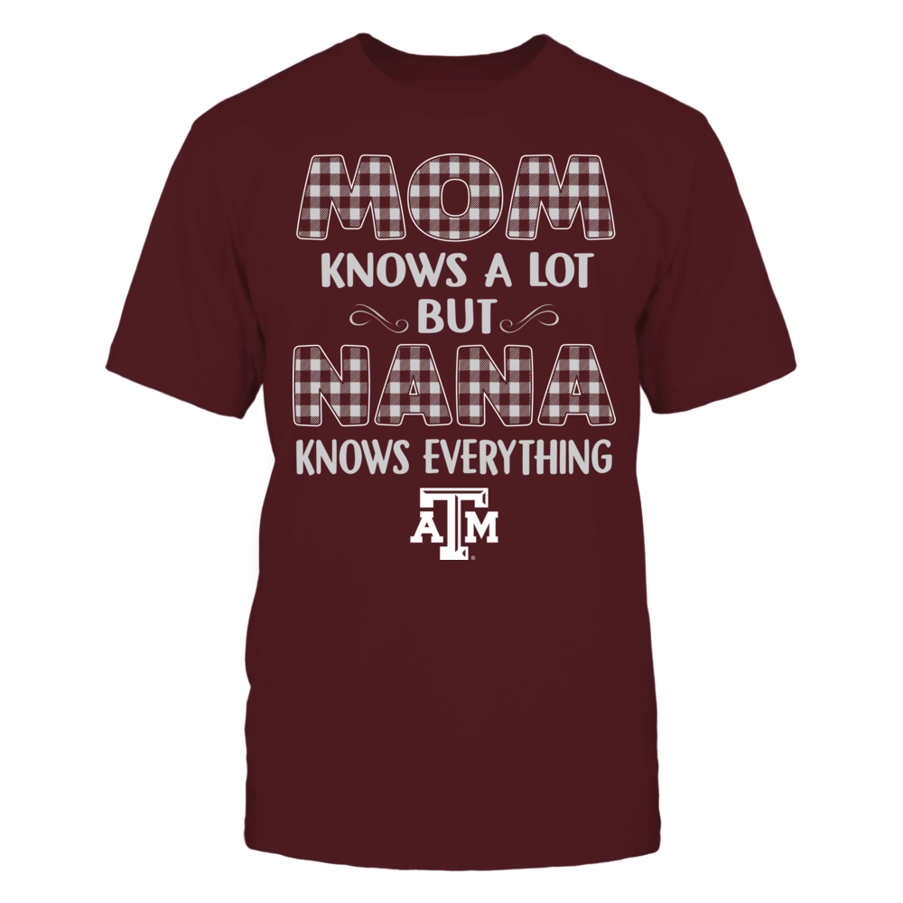 Texas A&M Aggies - Mom Knows A Lot - Nana Knows Everything - Team Front picture