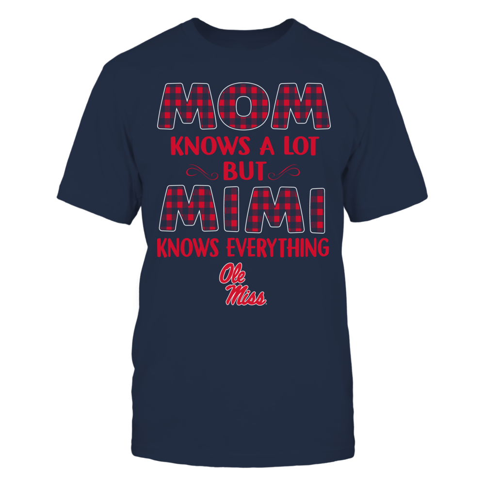 Ole Miss Rebels - Mom Knows A Lot - Mimi Knows Everything - Team Front picture