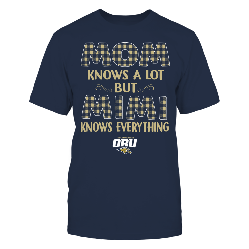 Oral Roberts Golden Eagles - Mom Knows A Lot - Mimi Knows Everything - Team Front picture