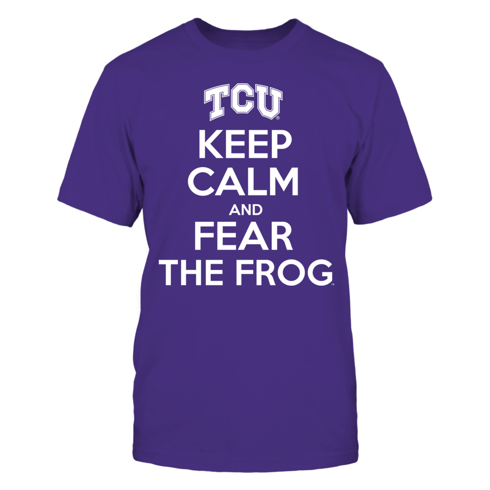 Keep Calm And Fear the Frog - TCU Front picture