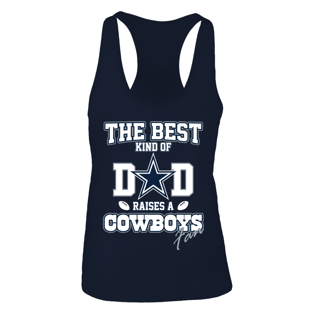 The best kind of dad raises a cowboys fan - Limited Edition Front picture