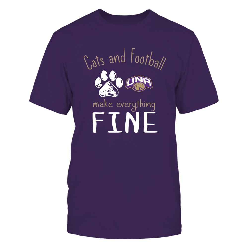 North Alabama Lions - Cats And Football Make Everything Fine Front picture