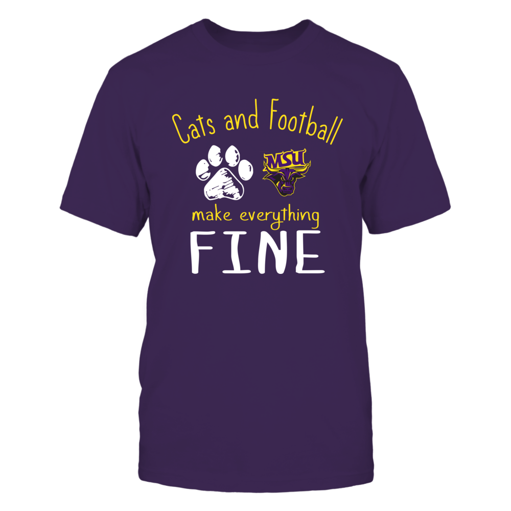 Minnesota State Mavericks - Cats And Football Make Everything Fine Front picture