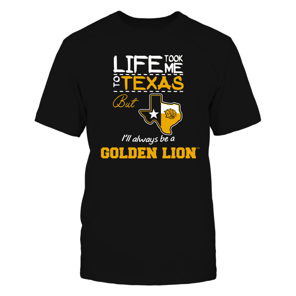 Arkansas Pine Bluff Golden Lions - Life Took Me To Texas - Team Front picture