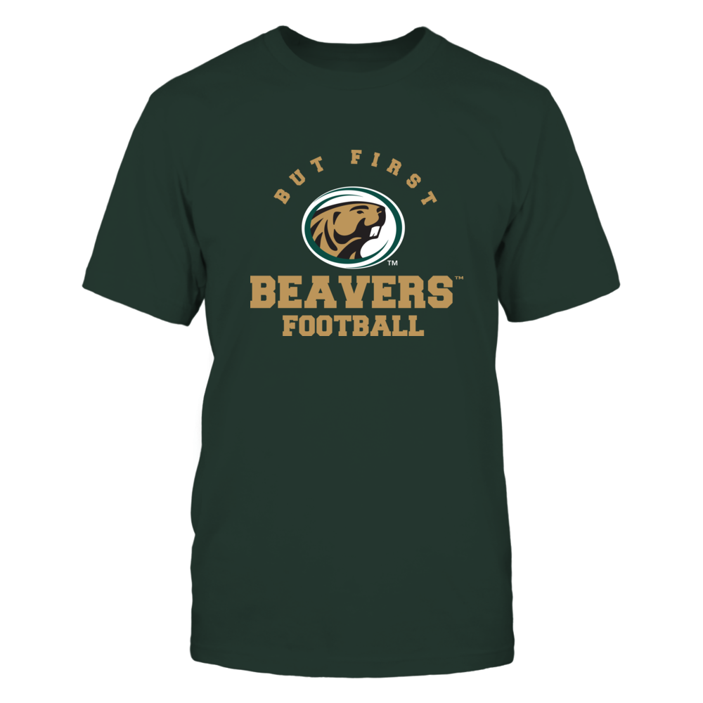 Bemidji State Beavers - But First Football - Team Front picture