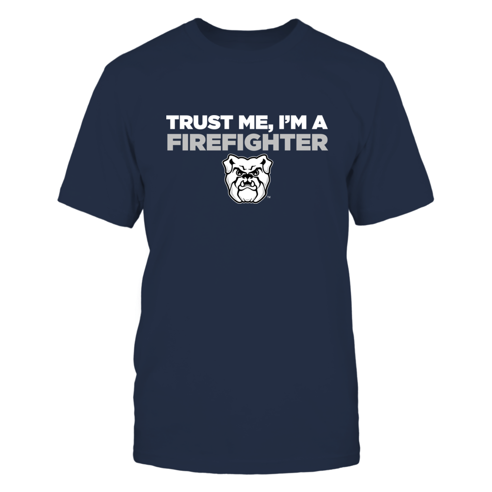 Butler Bulldogs - Trust Me - Firefighter - Team Front picture