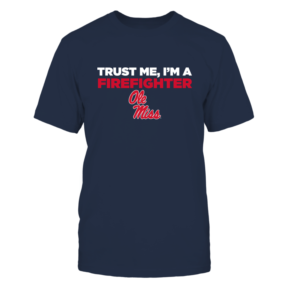 Ole Miss Rebels - Trust Me - Firefighter - Team Front picture