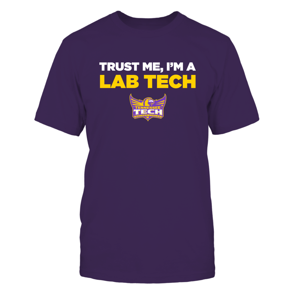 Tennessee Tech Golden Eagles - Trust Me - Lab Tech - Team Front picture