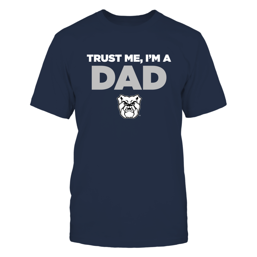 Butler Bulldogs - Trust Me - Dad - Team Front picture