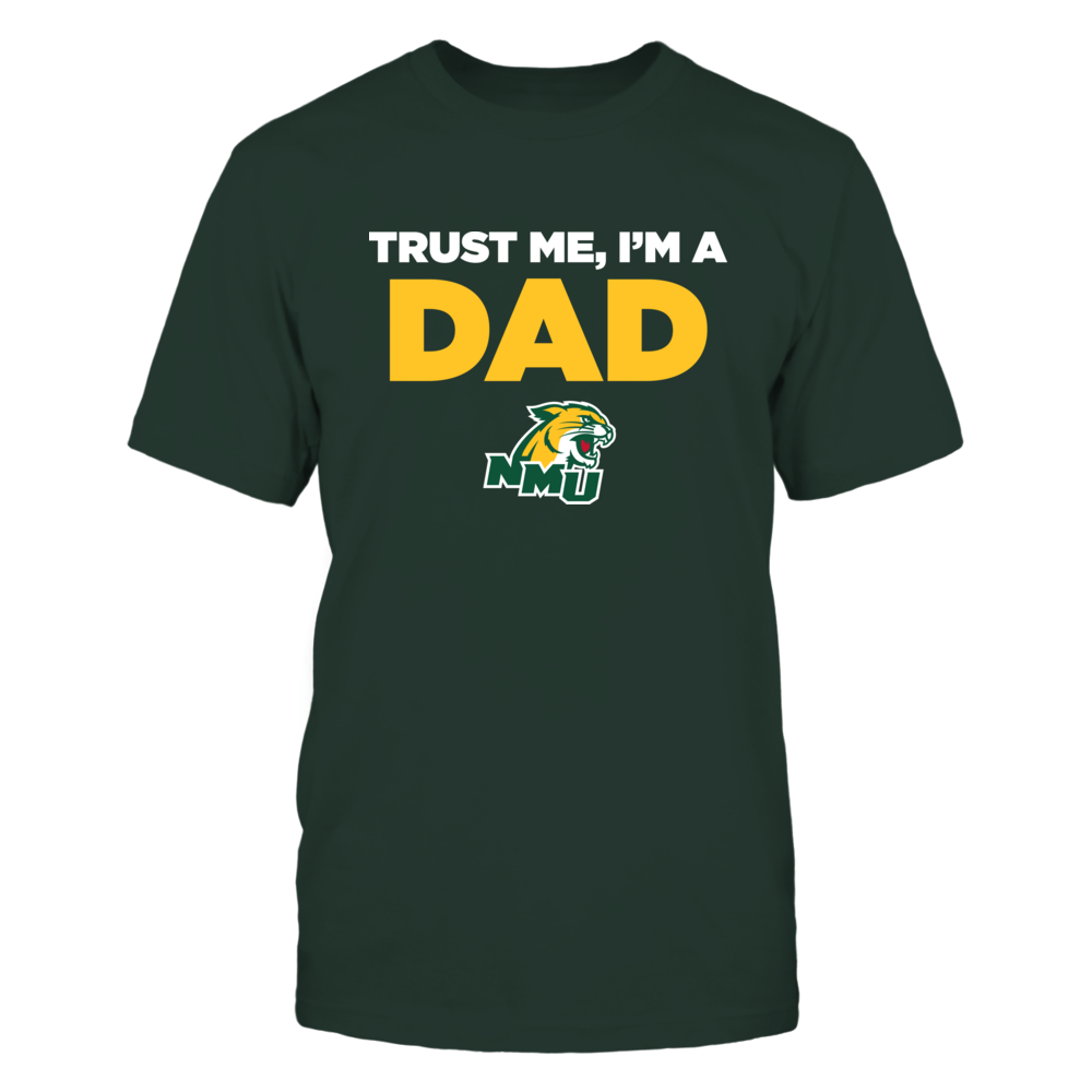 Northern Michigan Wildcats - Trust Me - Dad - Team Front picture