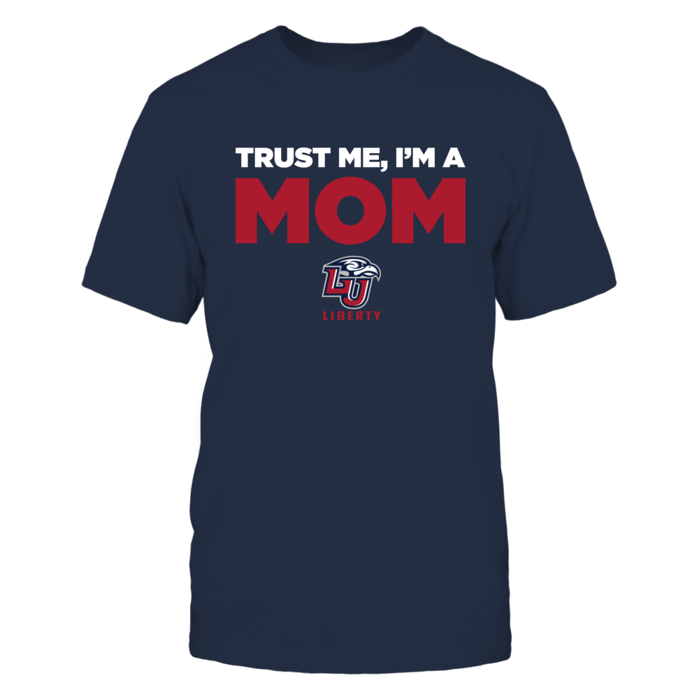 Liberty Flames - Trust Me - Mom - Team Front picture