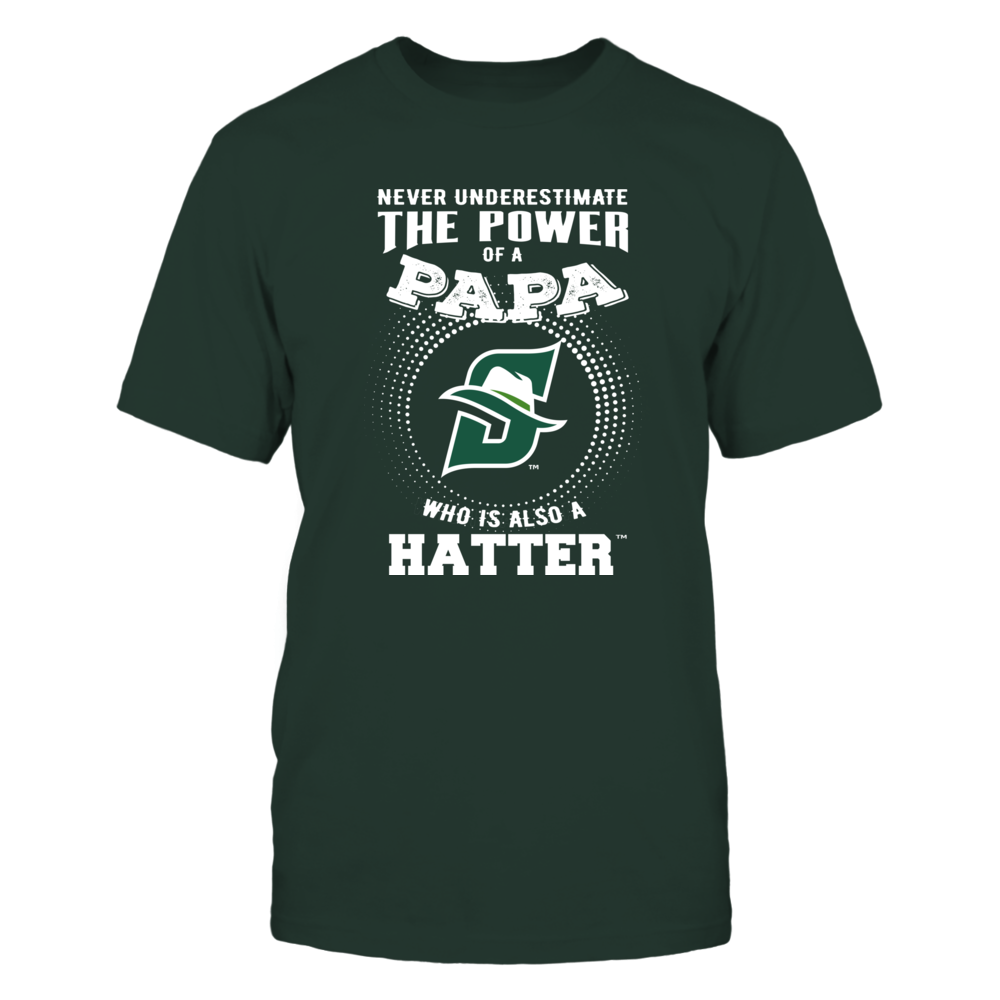 Stetson Hatters - Never Underestimate the Power of Papa Front picture