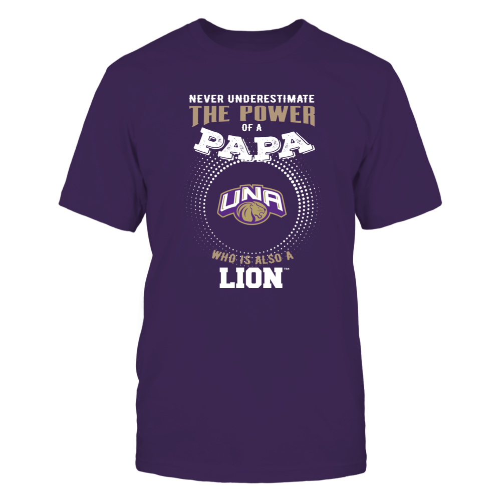 North Alabama Lions - Never Underestimate the Power of Papa Front picture