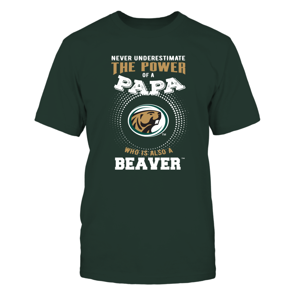 Bemidji State Beavers - Never Underestimate the Power of Papa Front picture