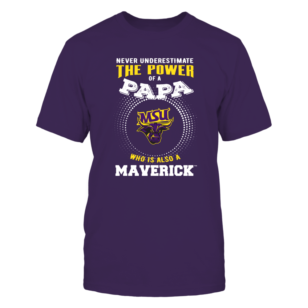 Minnesota State Mavericks - Never Underestimate the Power of Papa Front picture