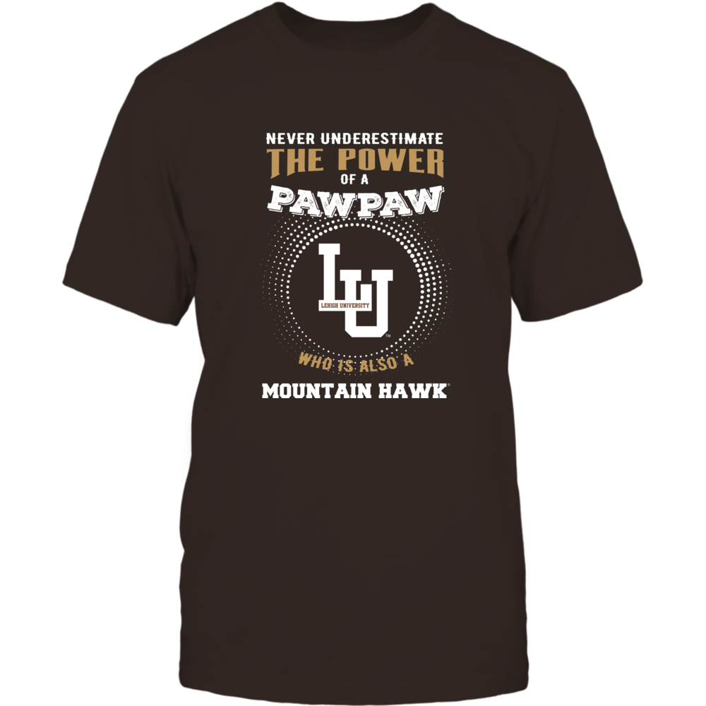 Lehigh Mountain Hawks - Never Underestimate the Power of Pawpaw Front picture