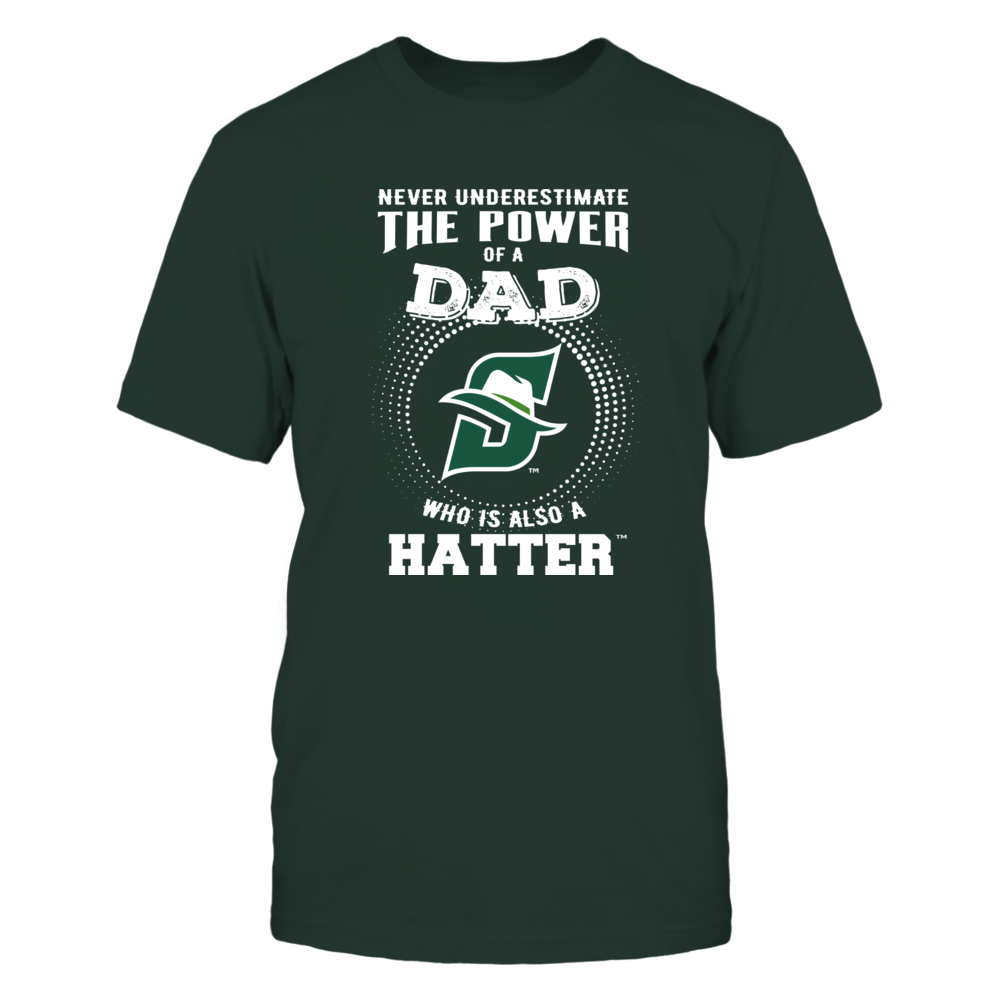 Stetson Hatters - Never Underestimate the Power of Dad Front picture