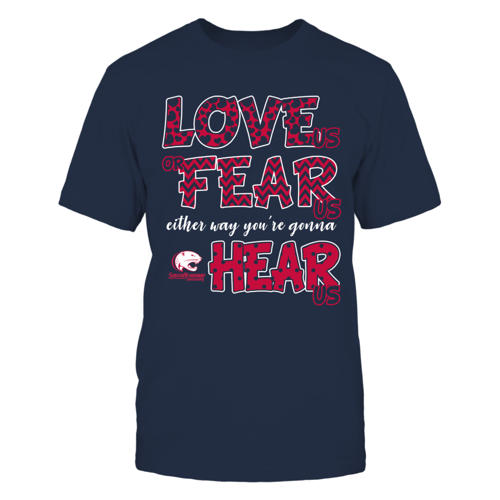 South Alabama Jaguars - Love Us, Fear Us, Hear Us Front picture