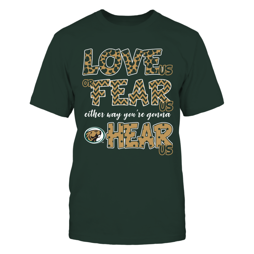 Bemidji State Beavers - Love Us, Fear Us, Hear Us Front picture