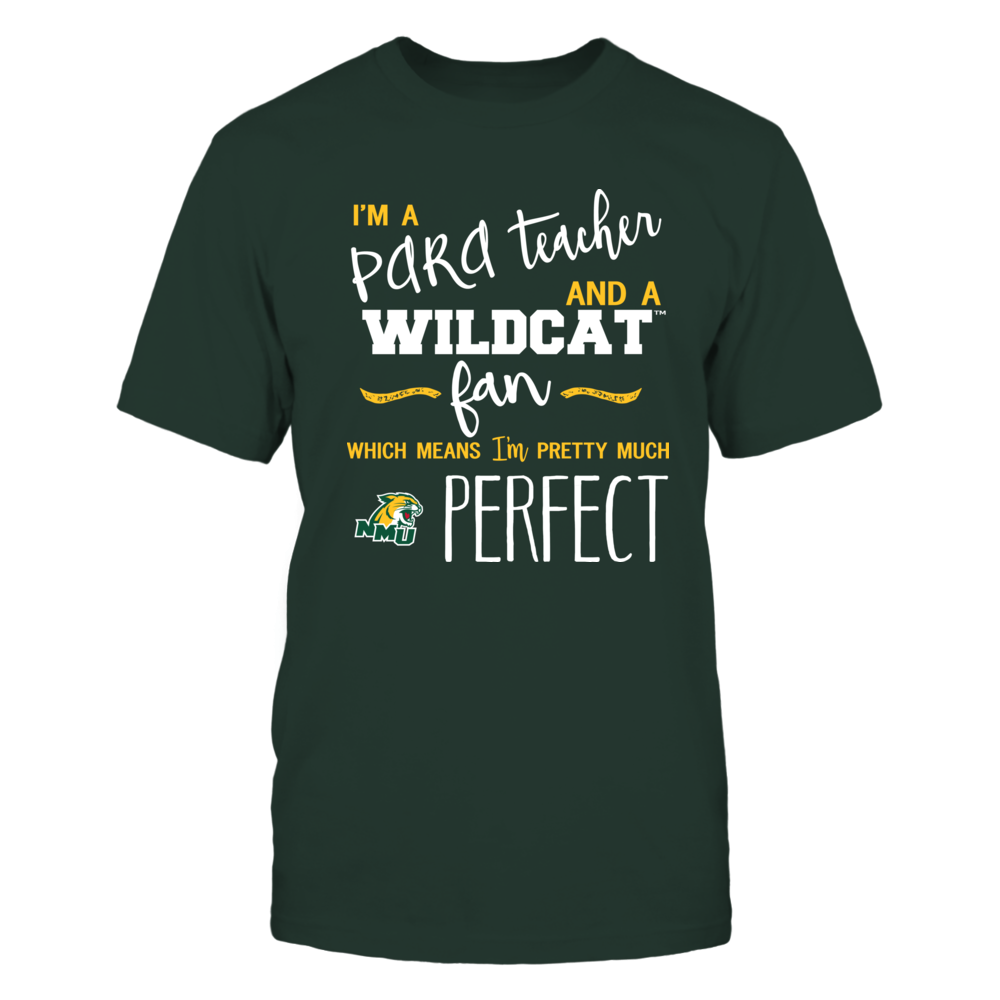 Northern Michigan Wildcats - Perfect PARA Teacher - Team Front picture