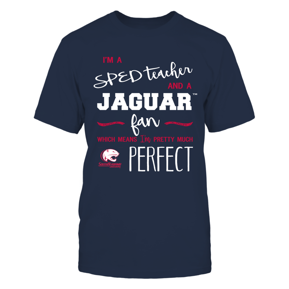 South Alabama Jaguars - Perfect SPED Teacher - Team Front picture