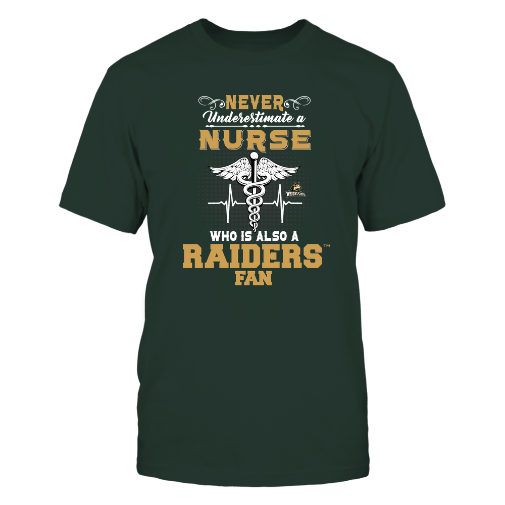 Wright State Raiders - Never Underestimate Nurse - Team Front picture