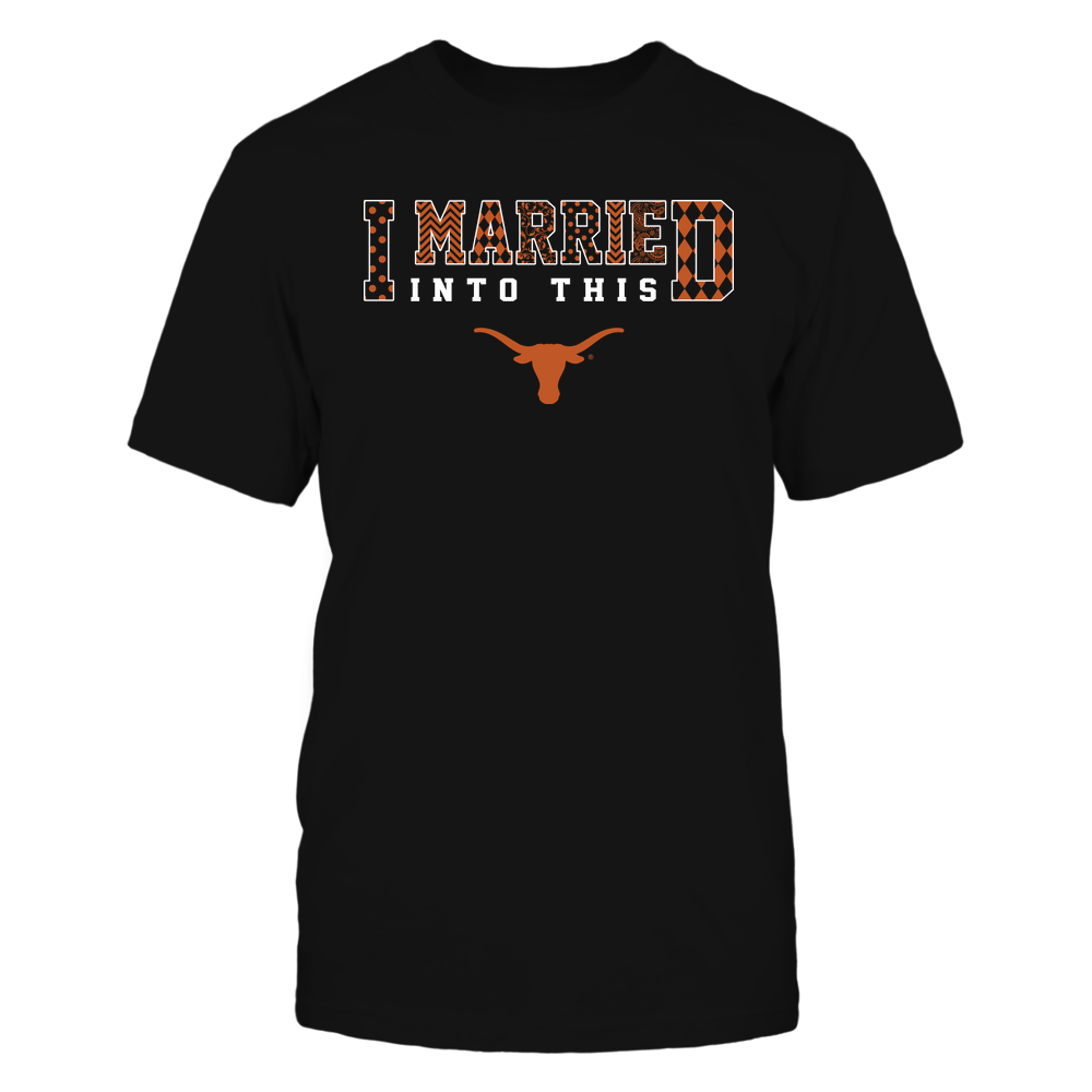 Texas Longhorns - I Married Into This - Pattern - IF32-IC32-DS45 Front picture