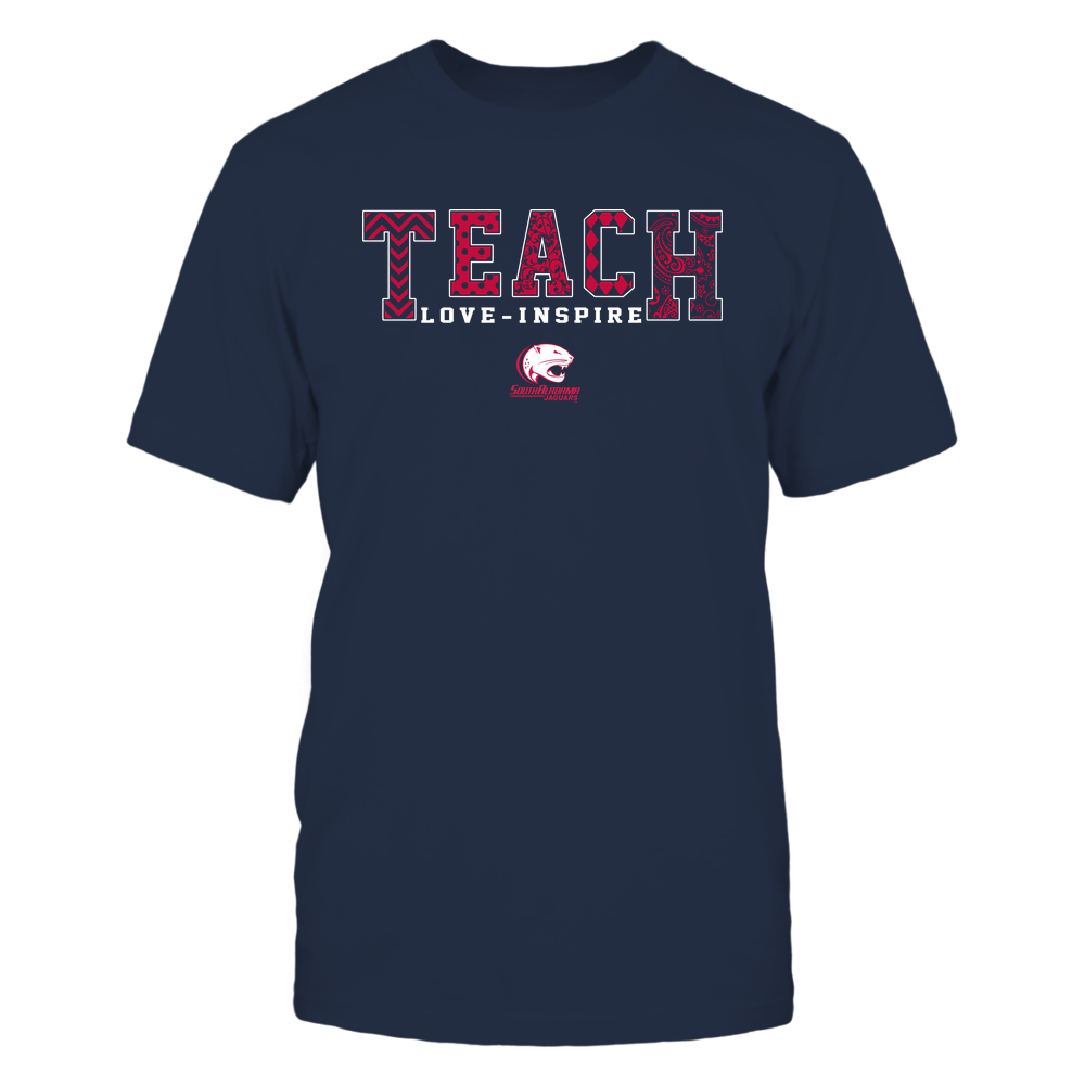 South Alabama Jaguars - 19082210336 - Teach Love Inspire - Slogan Pattern - IF17-IC17-DS27 Front picture