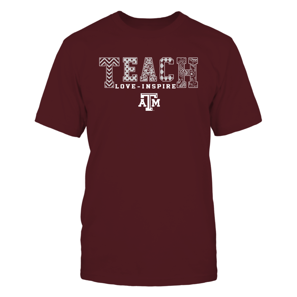 Texas A&M Aggies - 19082210336 - Teach Love Inspire - Slogan Pattern - IF17-IC17-DS27 Front picture