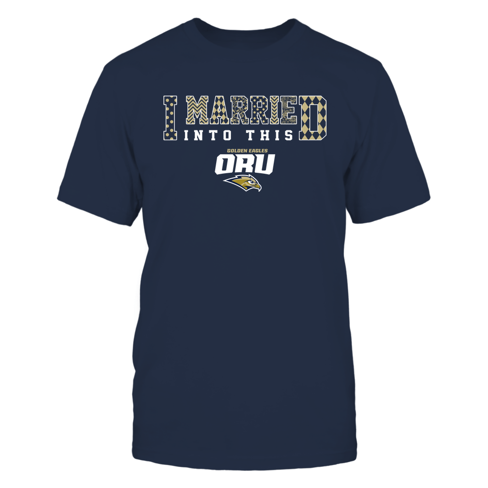 Oral Roberts Golden Eagles - I Married Into This - Pattern Front picture